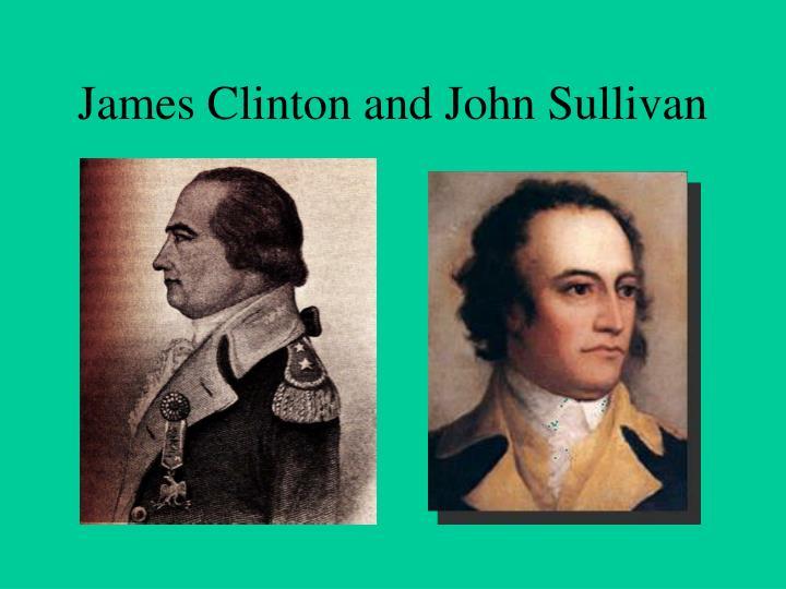 James Clinton and John Sullivan