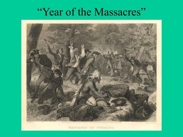 """""""Year of the Massacres"""""""