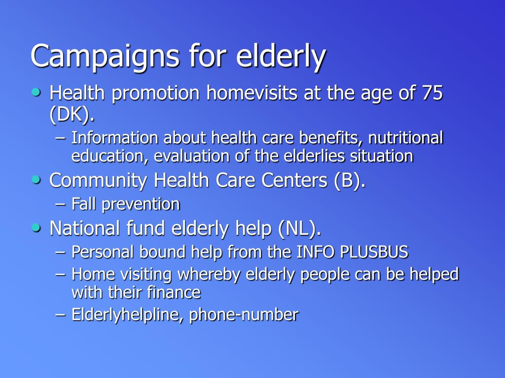 Campaigns for elderly