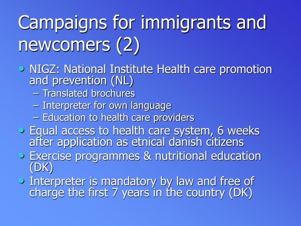 Campaigns for immigrants and newcomers (