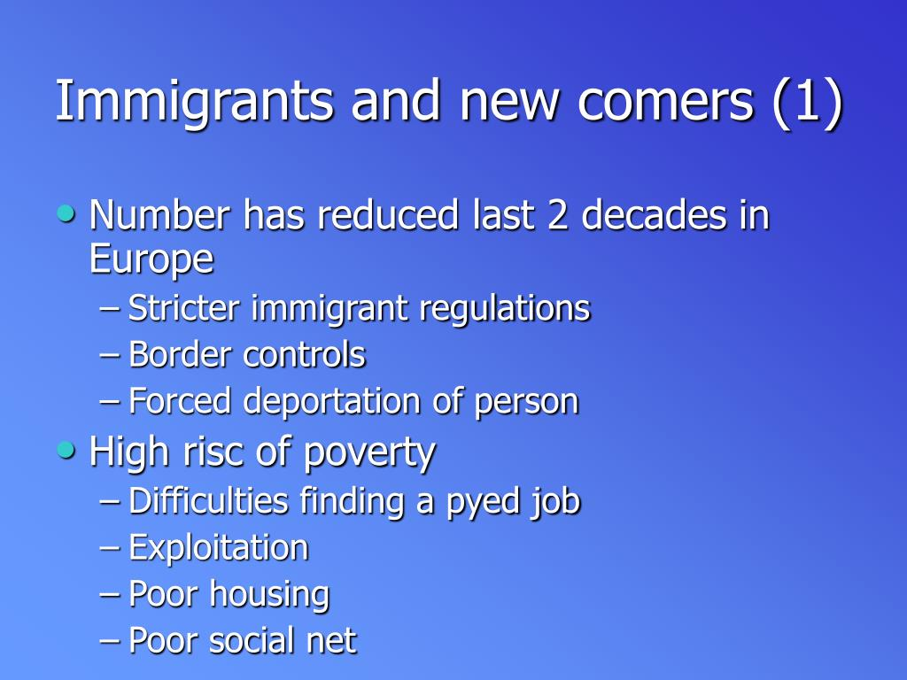 Immigrants and new comers (1)