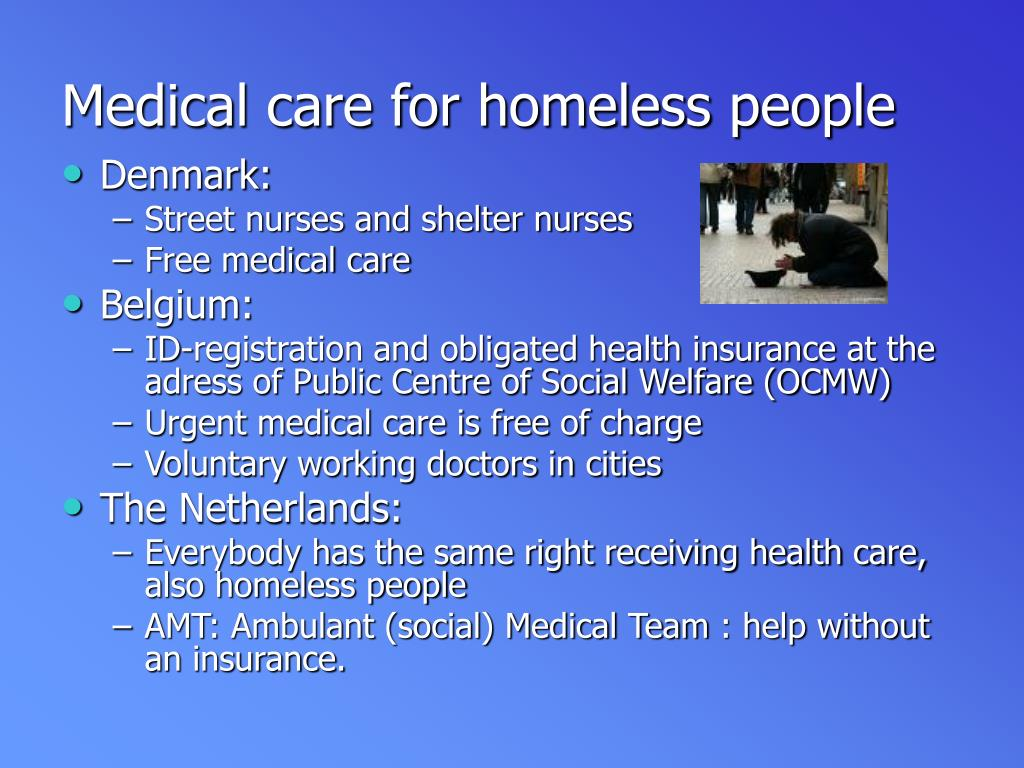 Medical care for homeless people