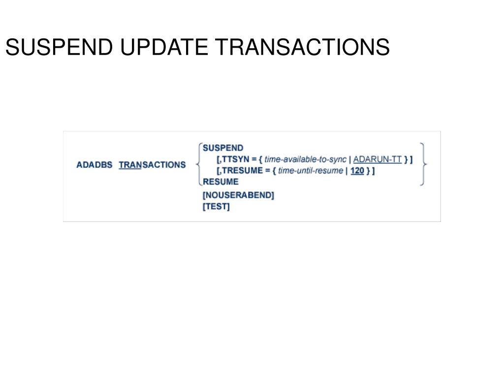SUSPEND UPDATE TRANSACTIONS