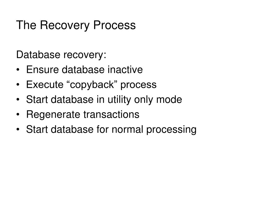 The Recovery Process