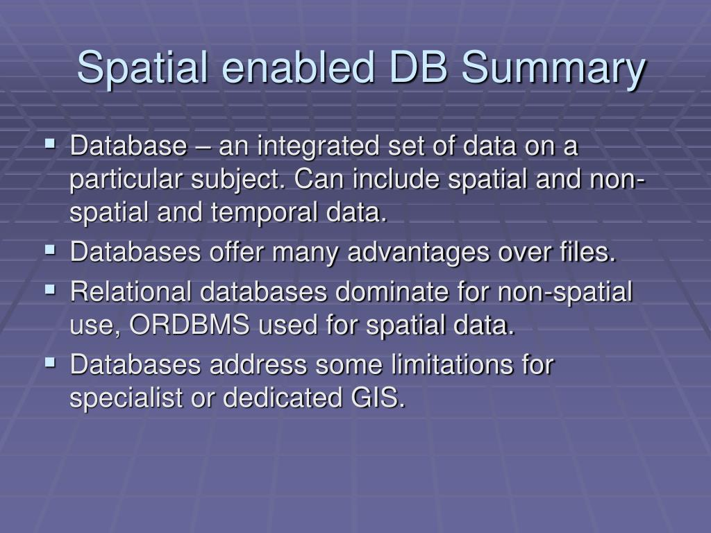 Spatial enabled DB Summary