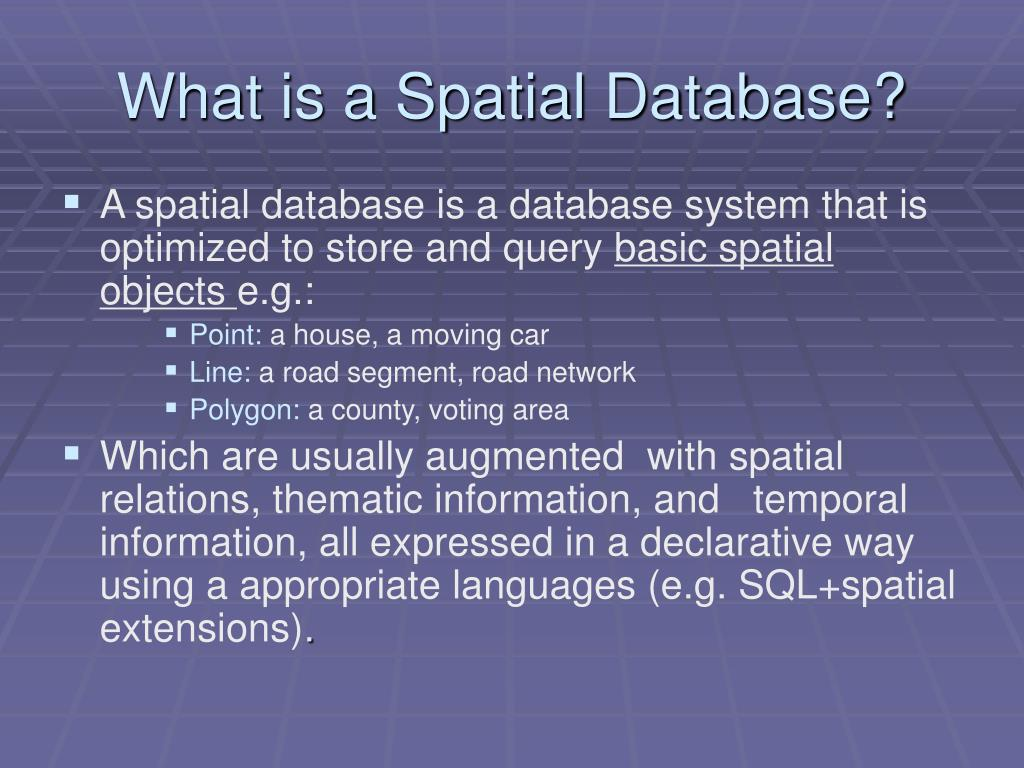 What is a Spatial Database?