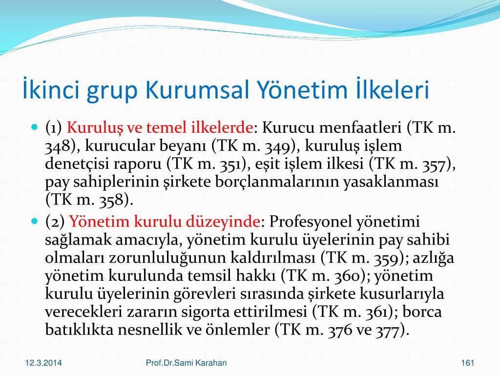 İkinci grup Kurumsal Yönetim İlkeleri
