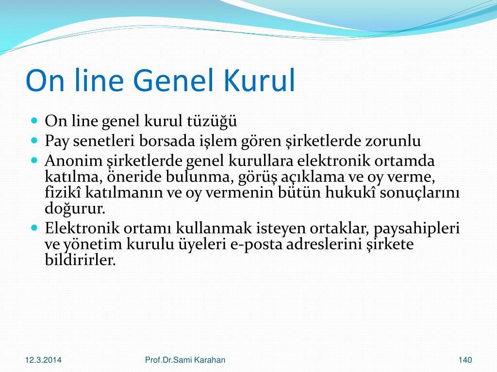 On line Genel Kurul