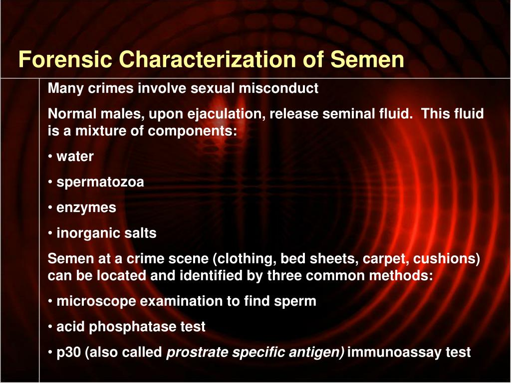 Forensic Characterization of Semen