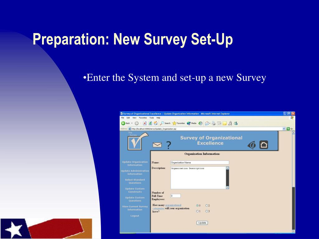 Preparation: New Survey Set-Up
