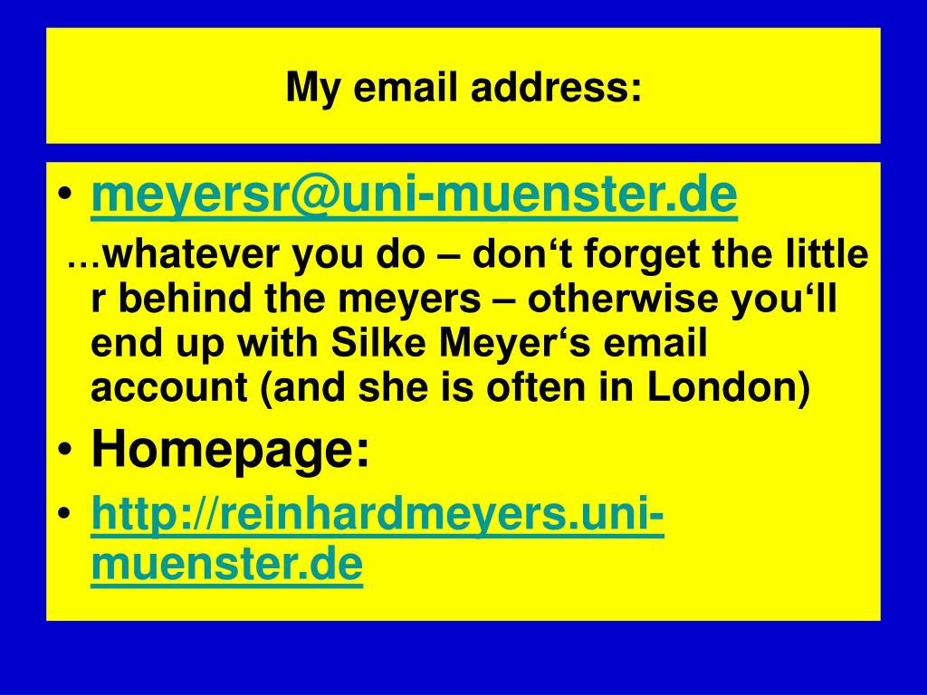 My email address: