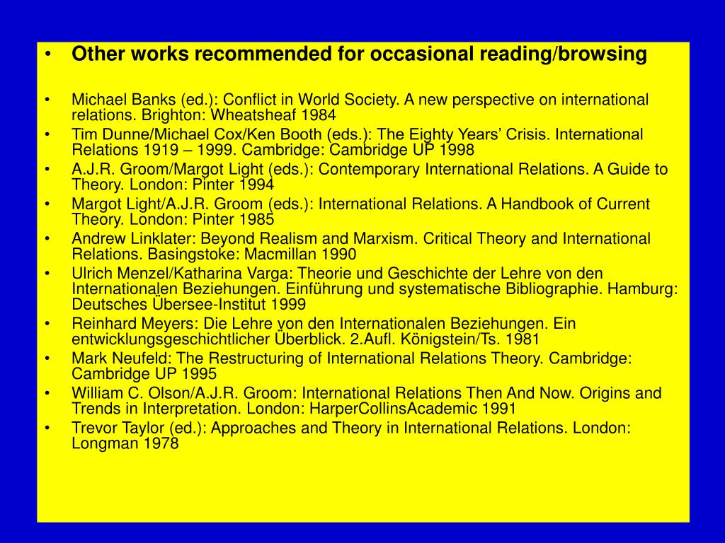 Other works recommended for occasional reading/browsing