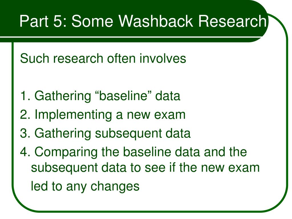 Part 5: Some Washback Research
