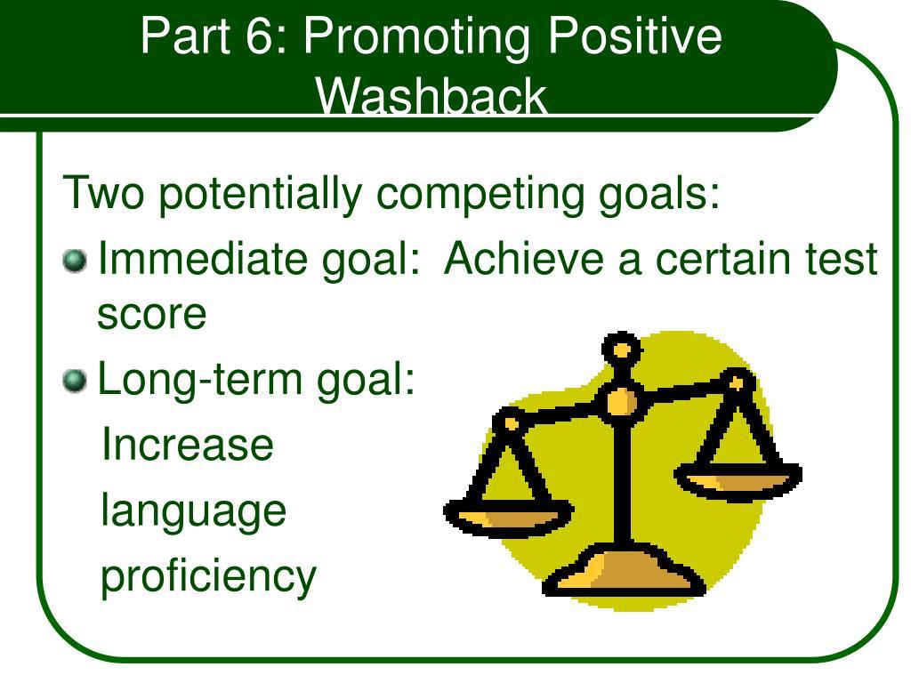 Part 6: Promoting Positive Washback