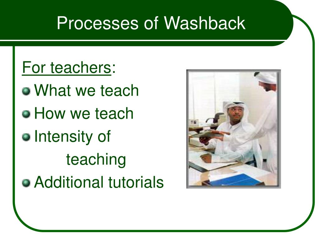 Processes of Washback