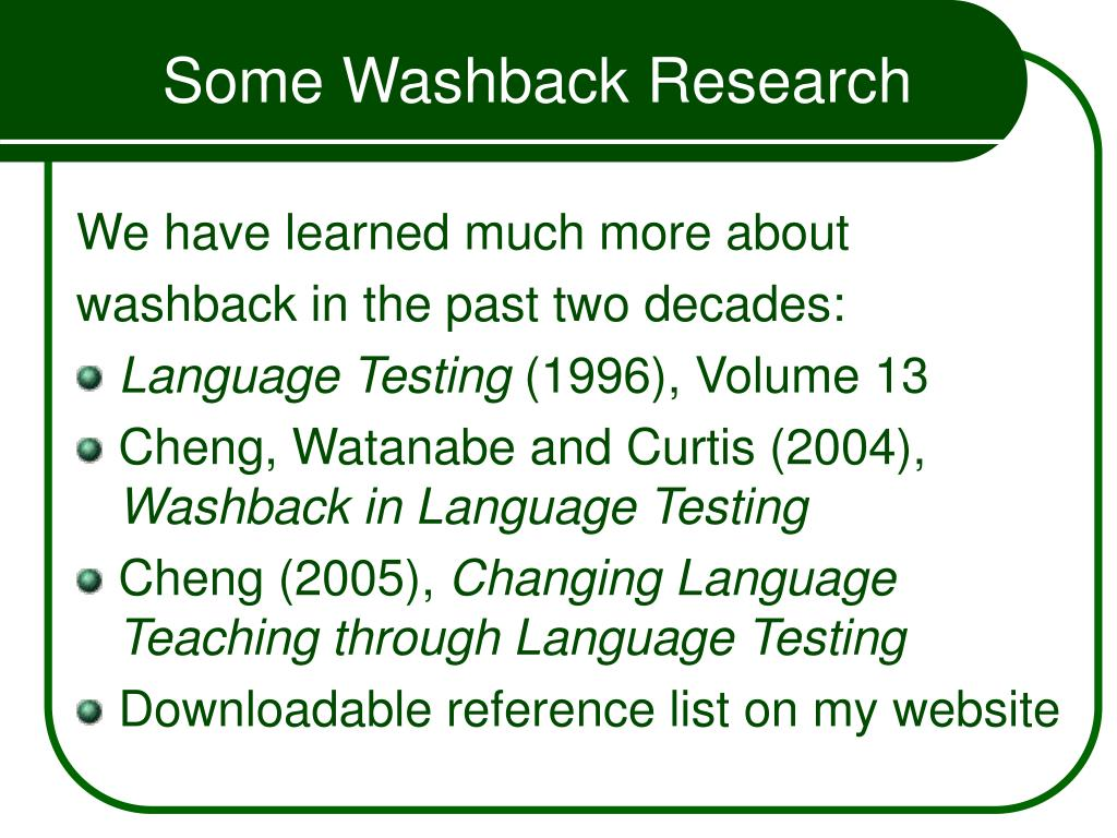 Some Washback Research