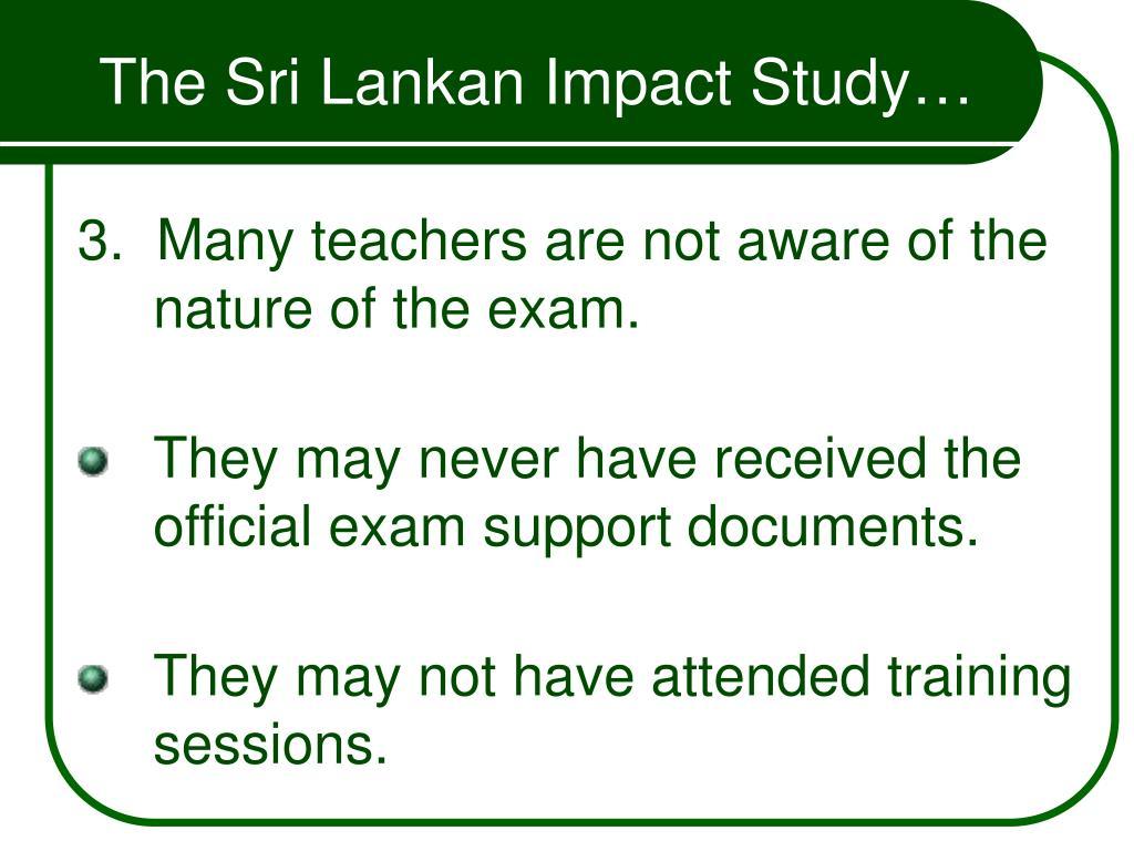 The Sri Lankan Impact Study…