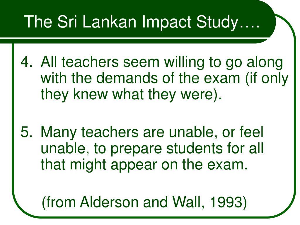 The Sri Lankan Impact Study….