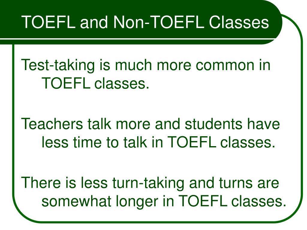 TOEFL and Non-TOEFL Classes