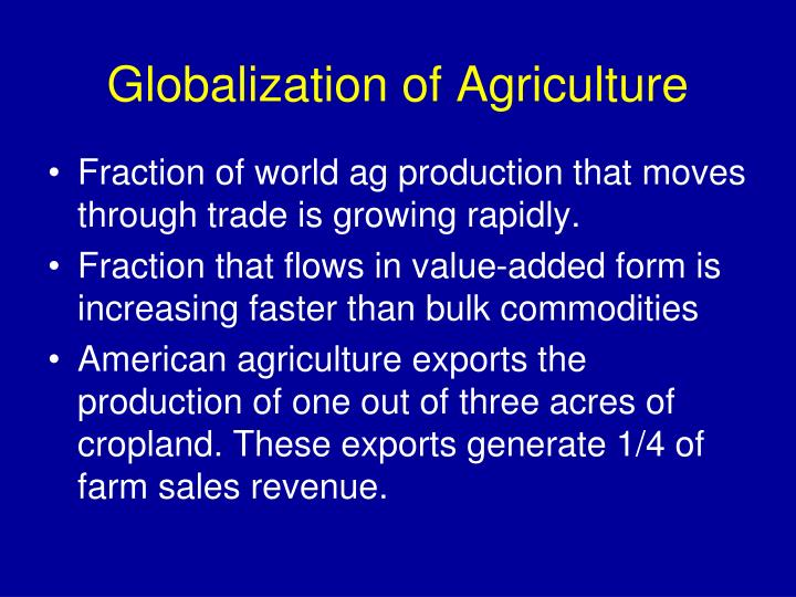 Globalization of agriculture