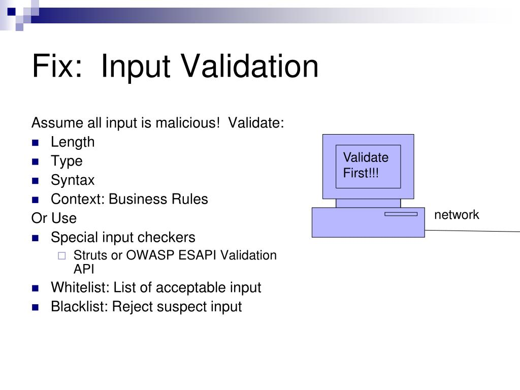 Fix:  Input Validation