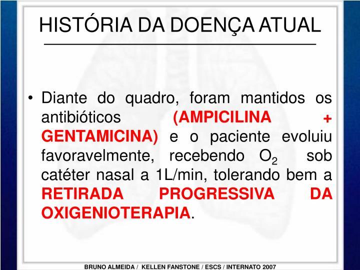 HISTÓRIA DA DOENÇA ATUAL