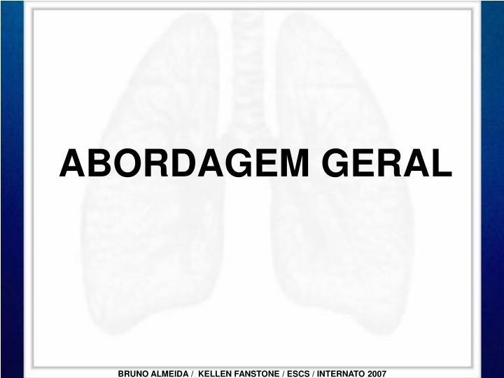 ABORDAGEM GERAL