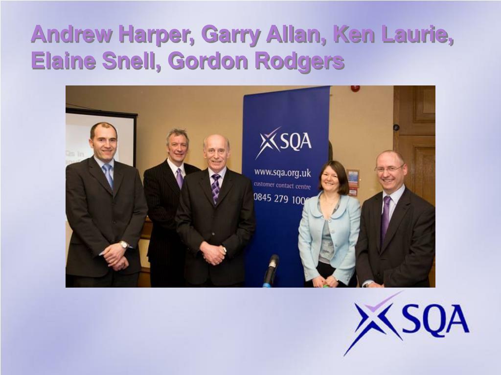 Andrew Harper, Garry Allan, Ken Laurie, Elaine Snell, Gordon Rodgers