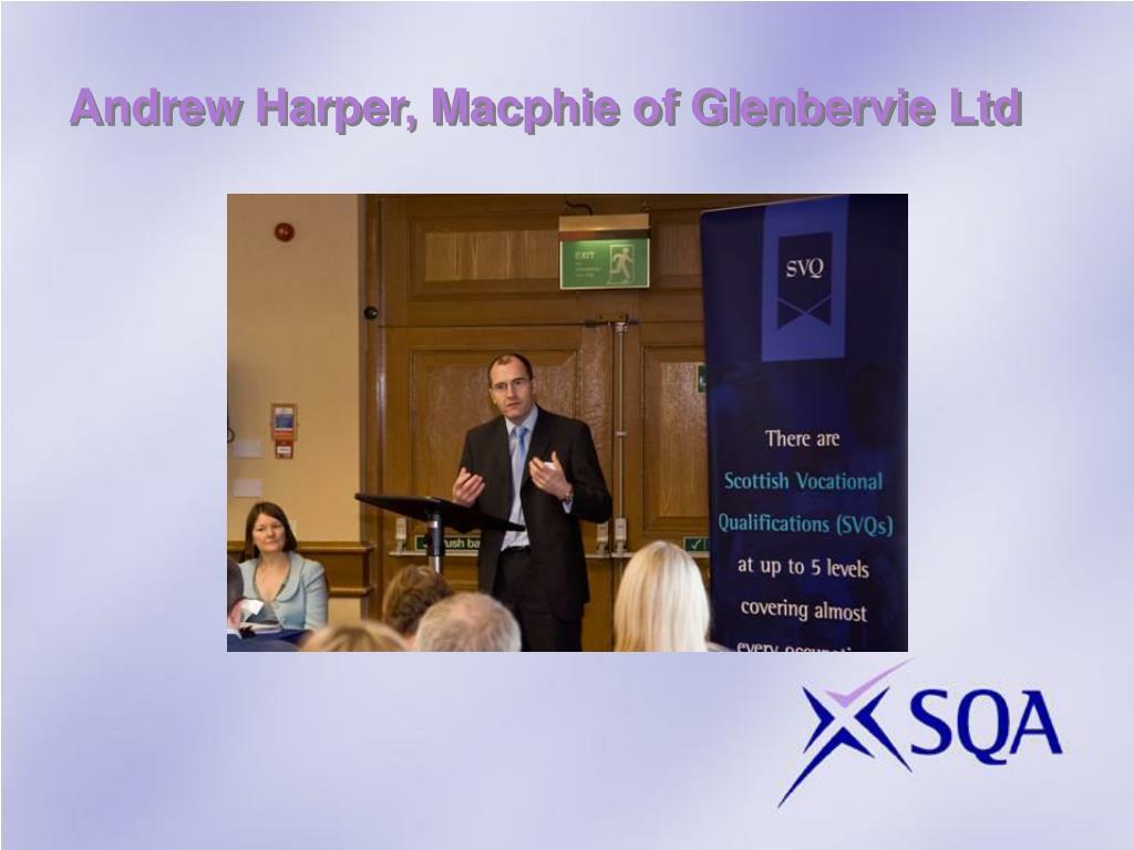 Andrew Harper, Macphie of Glenbervie Ltd