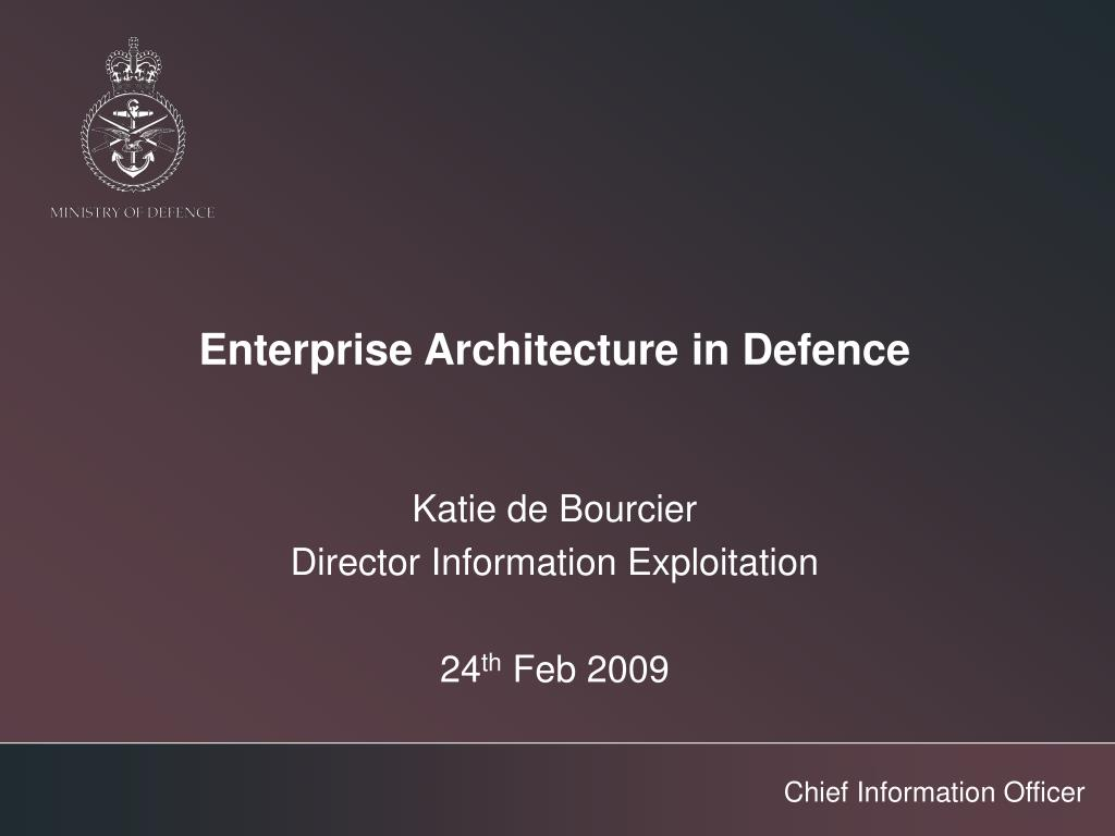 Enterprise Architecture in Defence