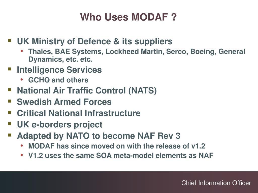 Who Uses MODAF ?