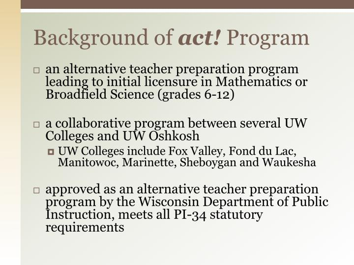 Background of act program