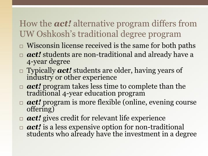 How the act alternative program differs from uw oshkosh s traditional degree program