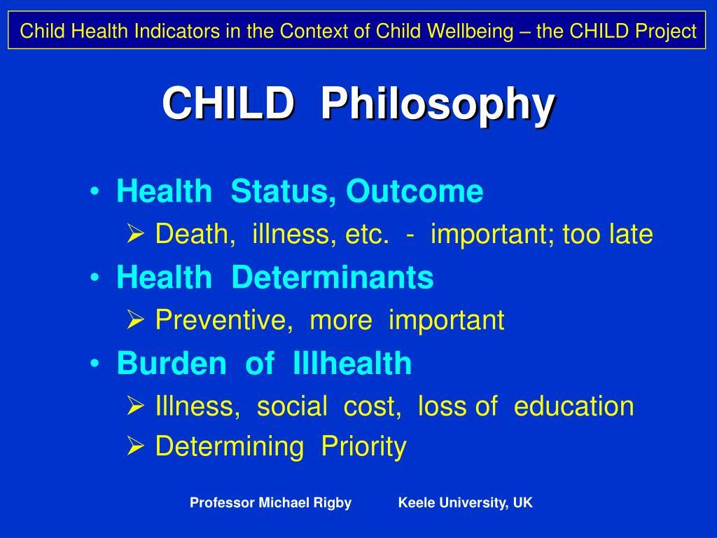 CHILD  Philosophy