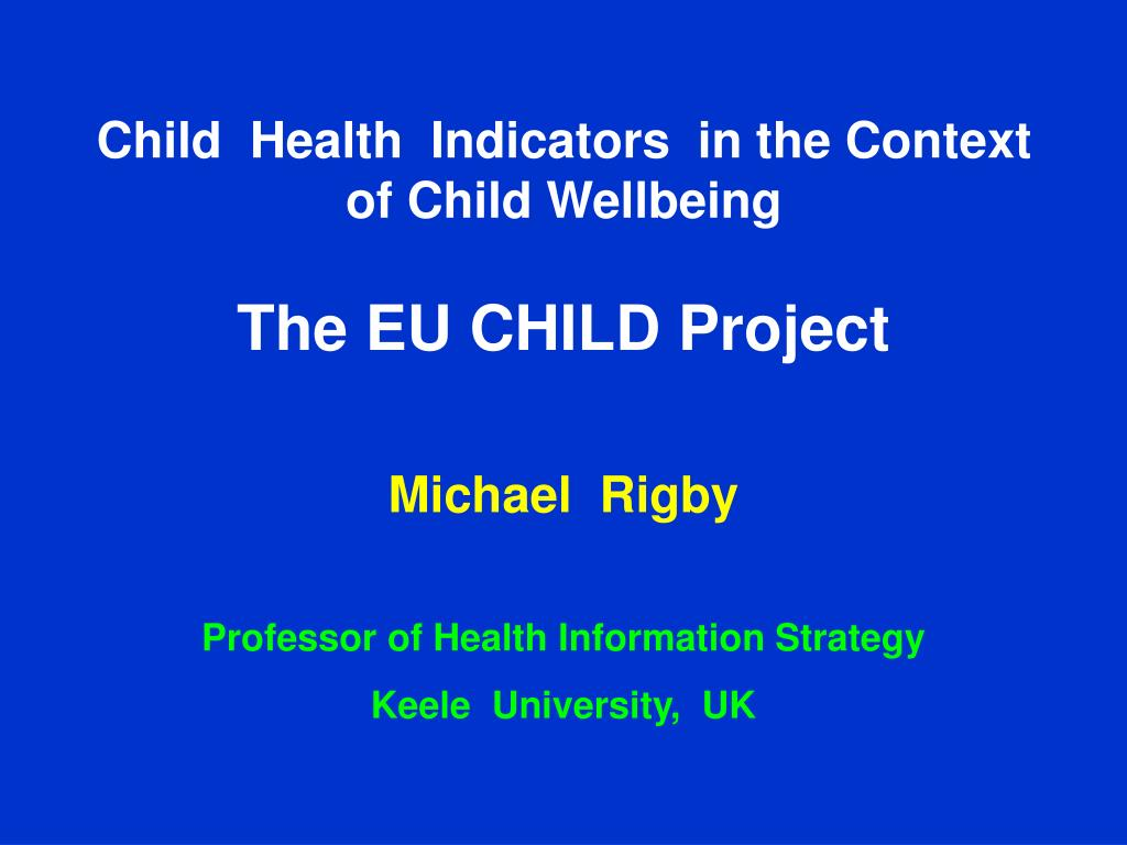 Child  Health  Indicators  in the Context of Child Wellbeing