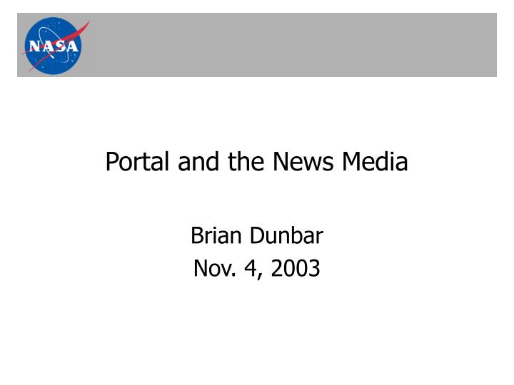 Portal and the news media