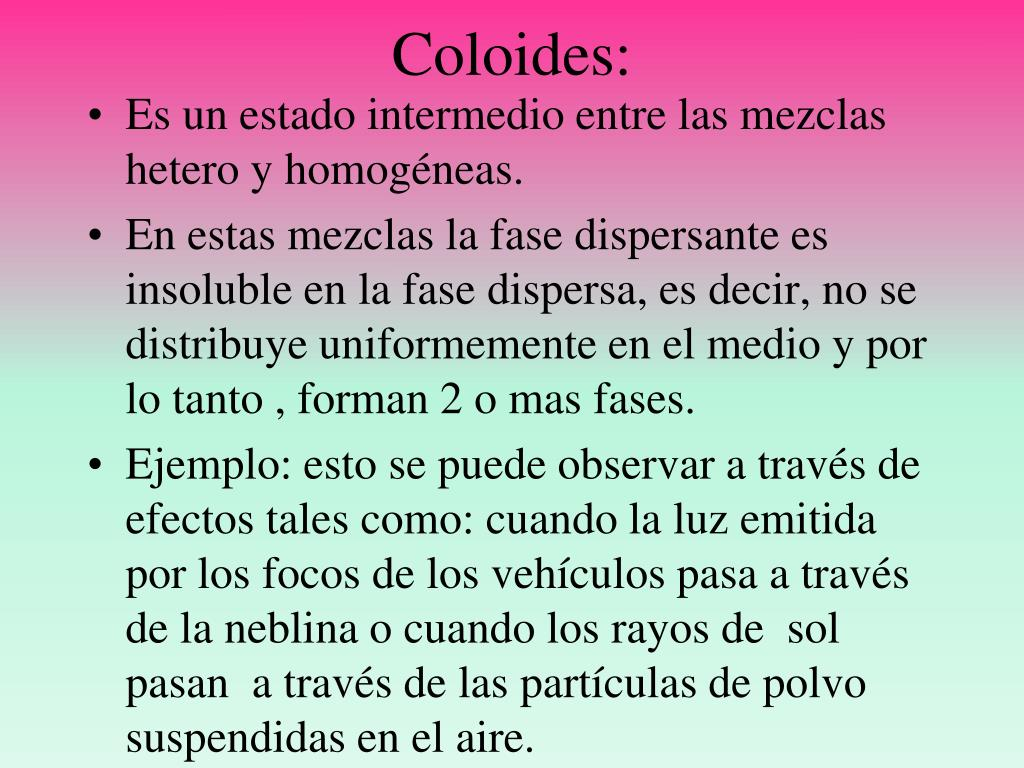 Coloides: