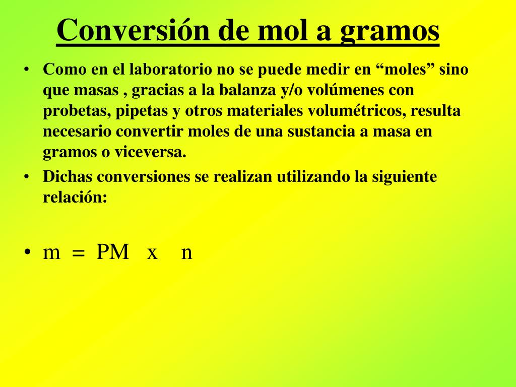 Conversión de mol a gramos