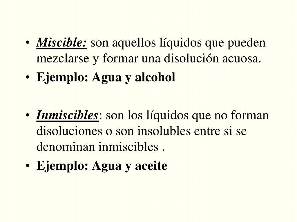 Miscible: