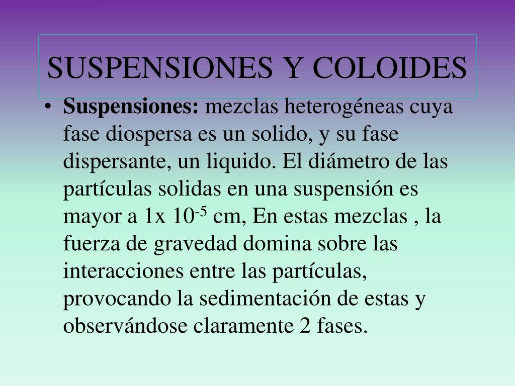 SUSPENSIONES Y COLOIDES