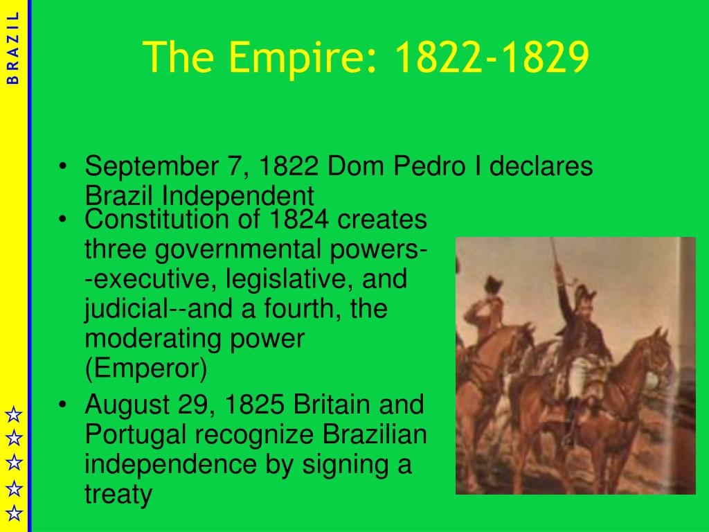 The Empire: 1822-1829