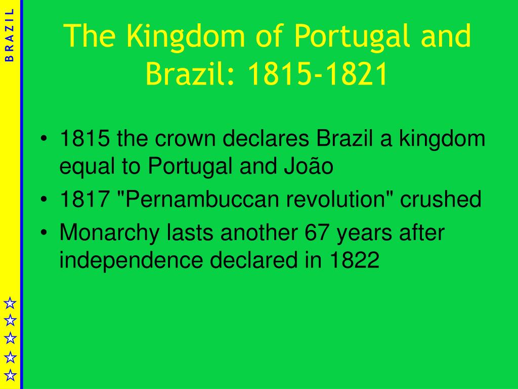 The Kingdom of Portugal and Brazil: 1815-1821