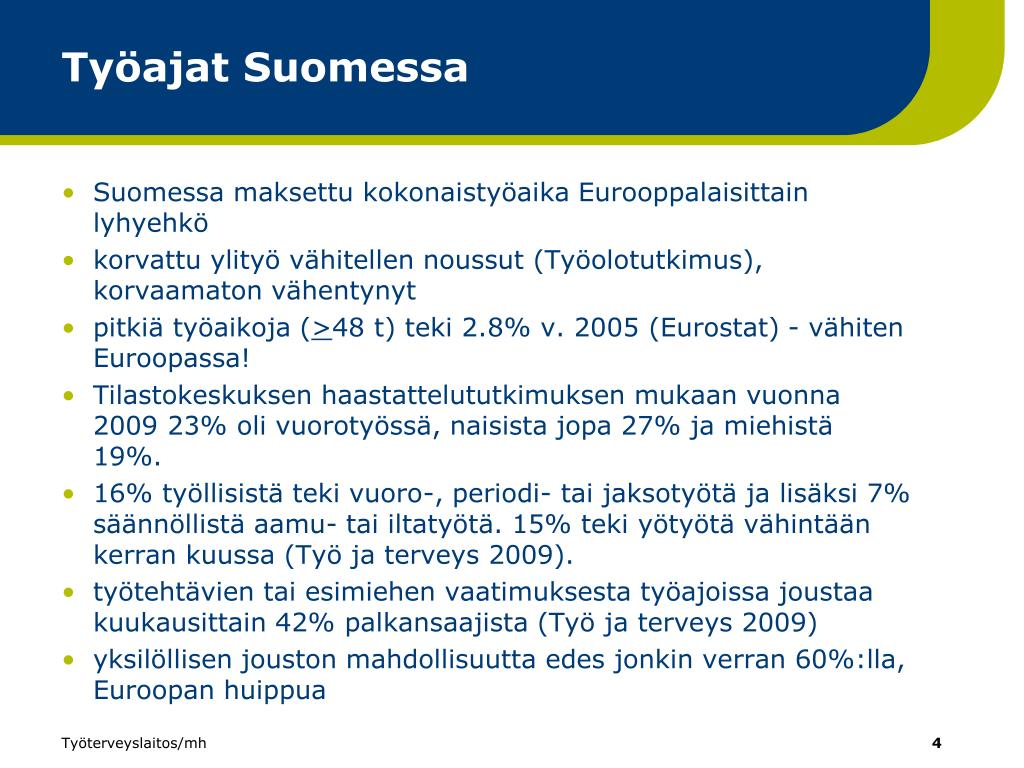 Työajat Suomessa