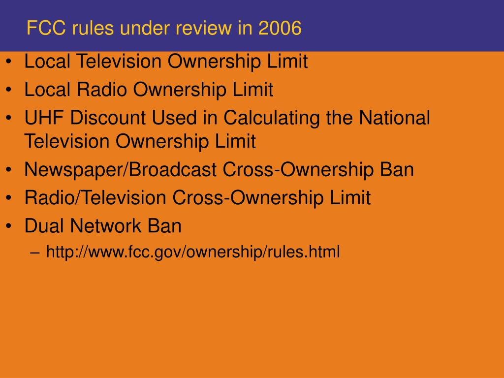 FCC rules under review in 2006