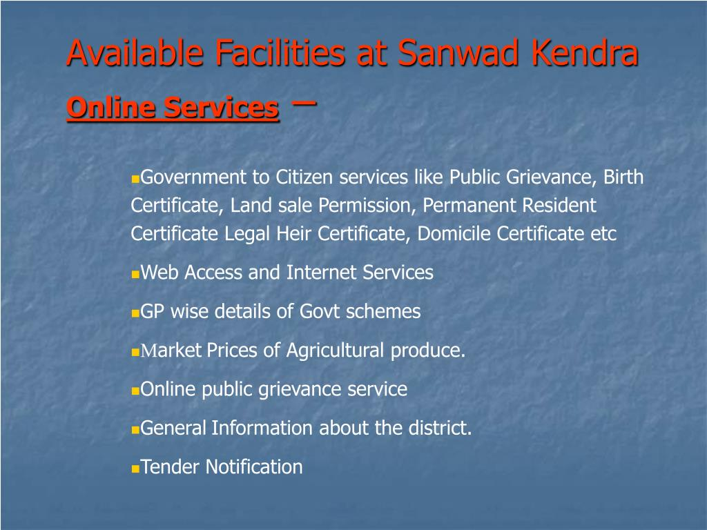 Available Facilities at Sanwad Kendra