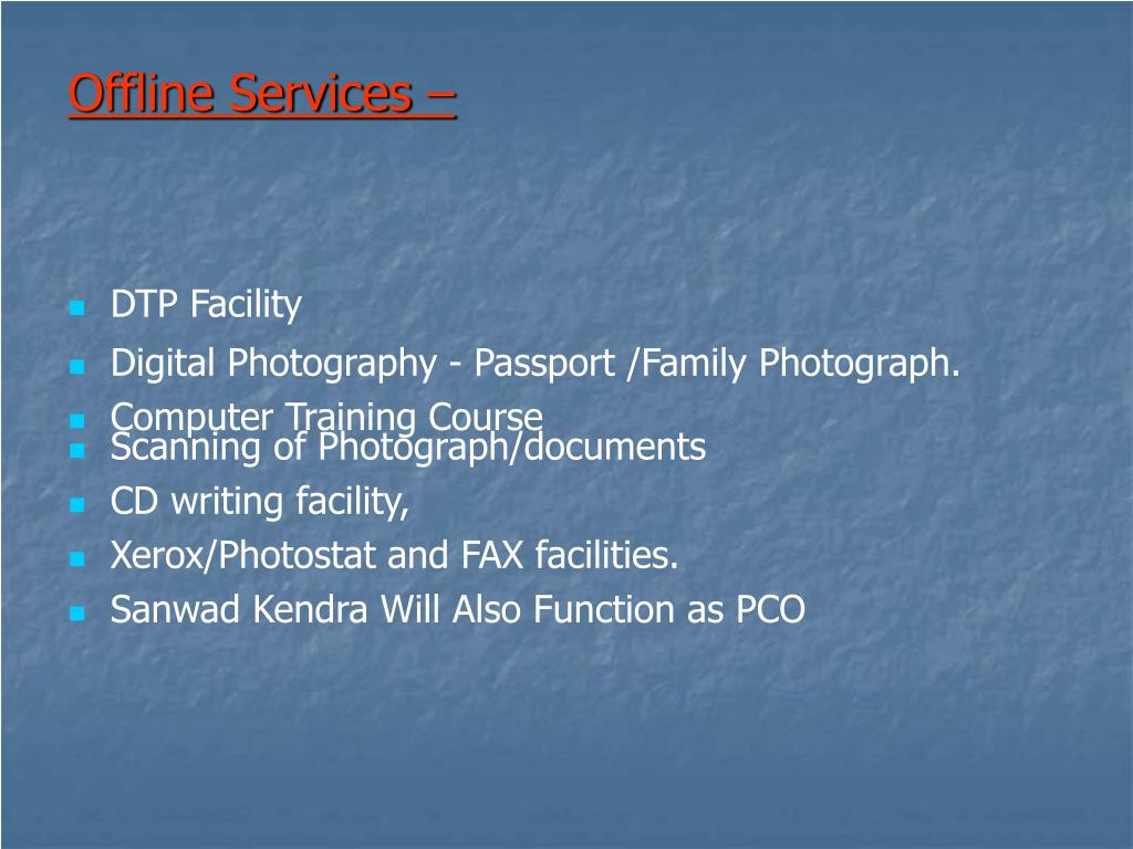 Offline Services –