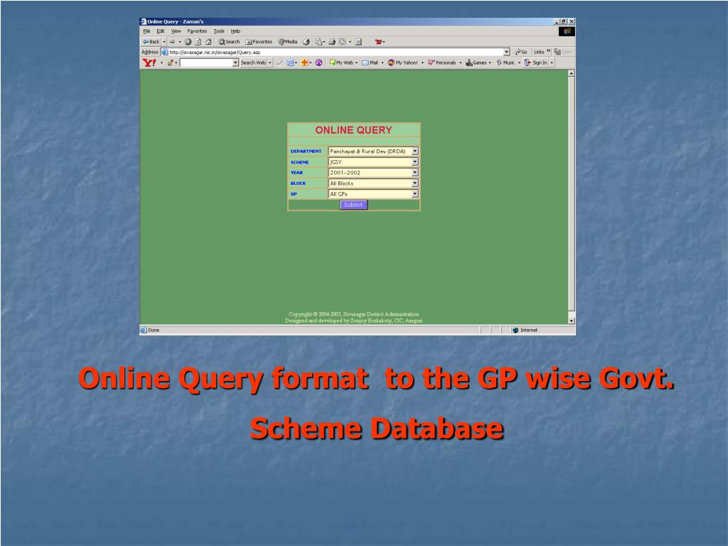 Online Query format  to the GP wise Govt. Scheme Database