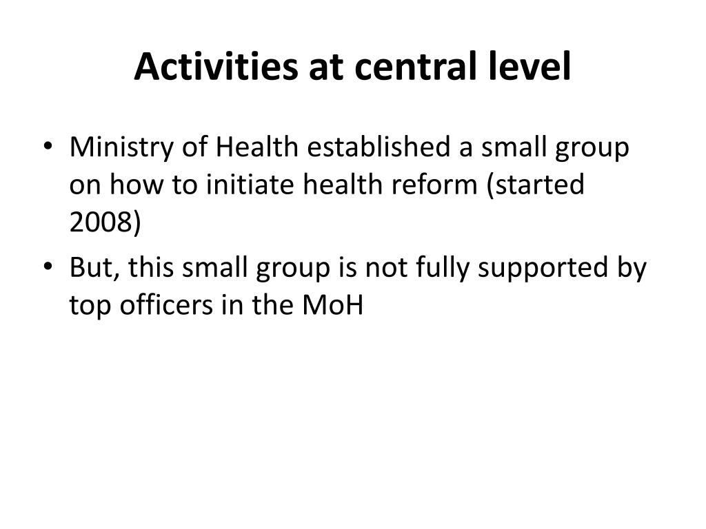 Activities at central level