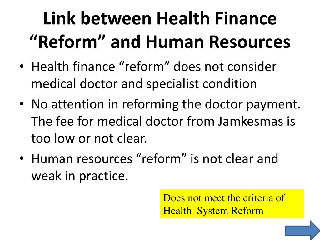 "Link between Health Finance ""Reform"" and Human Resources"