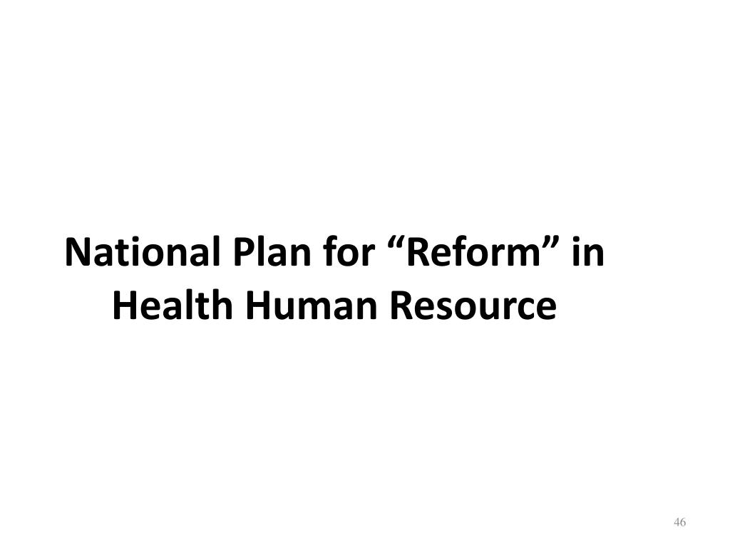 "National Plan for ""Reform"" in Health Human Resource"